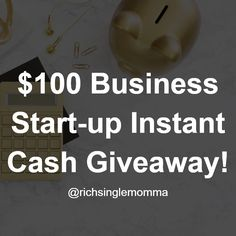 Enter the $100 Biz Startup Instant Cash Giveaway. Like this post and click the #linkinbio to see the contest rules then enter. Good Luck!