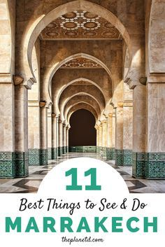 11 of the best things to see and do in Marrakech, Morocco. From sleeping in riyads to wandering medinas, shopping in souks, and surviving your first hammam, these are the experiences you won't want to miss on your trip to Morocco. Travel in North Africa. | Blog by The Planet D
