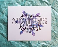 Snowflakes Print 8x10 Snow Quote Winter by WildGoatDesign on Etsy, such a charming little piece to celebrate this season!