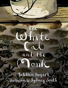 """The White Cat and the Monk: A Retelling of the Poem """"Pang..."""