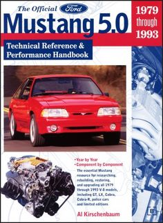 The Official Ford Mustang 5.0: Technical Reference & Performance Handbook, 1979-1993 - http://musclecarheaven.net/?product=the-official-ford-mustang-5-0-technical-reference-performance-handbook-1979-1993