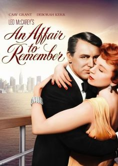 An Affair to Remember... Classic ... My all time favorite movie! I watch it every Xmas eve... My own tradition for 25 years! 😊