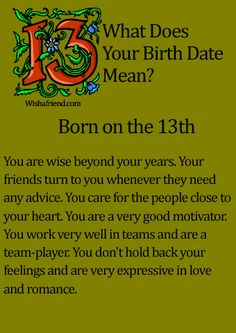 What Does Your Birth Date Mean?- Born on the 13th