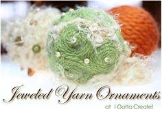 I Gotta Create!: Jeweled Yarn Ornaments