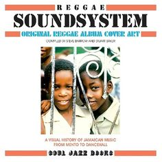 """REGGAE SOUND SYSTEM - Original Reggae Album Cover Art: a visual history of Jamaican Music from Mento to Dancehall"" (compiled by Steve Barrow & Stuart Baker)"