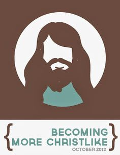 """October: Becoming More Christlike"" materials now available on holyhandouts.com."