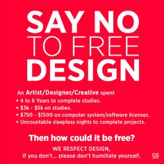 Say No to Free Designs, Otherwise It Will End Up in the Trash