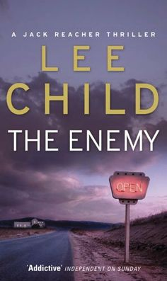 The Enemy (Jack Reacher) by Lee Child. $6.88. 564 pages. Publisher: Transworld Digital (July 28, 2009). Author: Lee Child