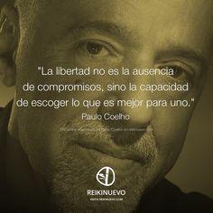 Libertad (Paulo Coelho) http://reikinuevo.com/libertad-paulo-coelho/