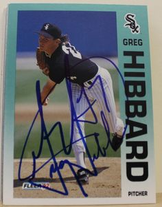 Greg Hibbard Chicago White Sox Autographed 1992 Fleer Card