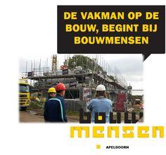 De vakman op de bouw begint bij Bouwmensen