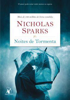 Noites de Tormenta (Nights in Rodanthe) - Nicholas Sparks - #Resenha | OBLOGDAMARI.COM