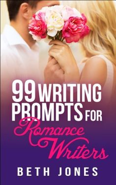 Writing prompts for #romance #writers. #Inspiration