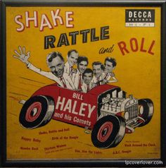 """Bill Haley and his Comets Decca Records. (1955) Includes """"(We're Gonna) Rock Around the Clock"""" the song that introduced rock & roll to White America."""