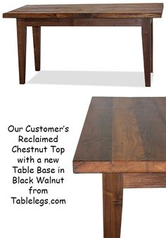 This customer wanted a table base built for their beautiful reclaimed Chestnut table top. They chose our Hepplewhite legs in Black Walnut made into a custom table base kit. They opted for us to finish the base for them and it compliments the Chestnut perfectly. Call us to have a custom table base quote for your table top today. 1-800-748-3480