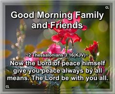 Good Morning Family And Friends