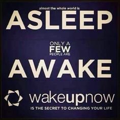 Time to wake up now and start living... simple click to join www.alpinkerton.wakeupnow.com