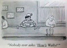 """""""Nobody ever asks 'How's Waldo?'"""" Where's Waldo? Wheres Waldo, Cartoon Posters, Cartoon Fun, New Yorker Cartoons, Lol, Humor Grafico, I Love To Laugh, Cultura Pop, The New Yorker"""