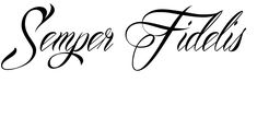 semper fi tattoos for girls | Semper Fidelis Tattoo was created using our unique service. Tattoo ...