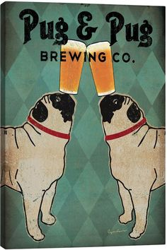 iCanvas Pug and Pug Brewing By Ryan Fowler (Canvas)