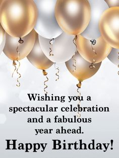 Send Free Spectacular Celebration - Happy Birthday Wishes Card for Everyone to Loved Ones on Birthday & Greeting Cards by Davia. It's free, and you also can use your own customized birthday calendar and birthday reminders.