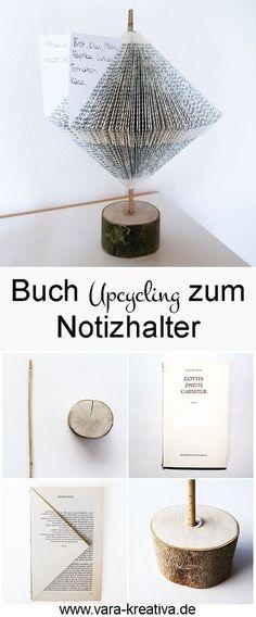 Buch Upcycling, Notizhalter, DIY, DIY Buch, DIY Papier, Vintage DIY, Vara-Kreativa