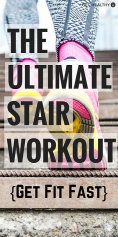 Try 8 different moves in this ultimate run the stairs workout! Build strength and power in your lower body while your heart rate soars!
