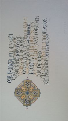 Our Father. Calligraphy done by Cecile Walters