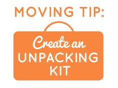 Moving Tip: Create An Unpacking Kit | City Leaper | Moving Tips and Relocation Resource