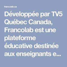 Développée par TV5 Québec Canada, Francolab est une plateforme éducative destinée aux enseignants et aux apprenants de français. Que ce soit dans un contexte d'immersion, de francisation, de français de base ou intensif, les enseignants et les apprenants trouveront des contenus audiovisuels et pédagogiques étroitement liés aux aspects socioculturels canadiens. French Resources, Canada, Teaching French, School, Ideas, Interactive Activities, Platform, Learning