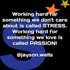 The difference between STRESS & PASSION. My PASSION wakes me! #DEWYOU #ONLYUCANSTOPU #BEYONDTHEGAME #GOALS #SUCCESS #MOTIVATION #AMBITION #GROOVING