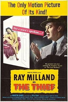 The Thief. Ray Milland, Martin Gabel, Rita Vale, Rex O'Malley, Rita Gam. Directed by Russell Rouse. 1952