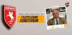 Başkan Togar'dan Samsunspor'a taziye ve anma mesajı
