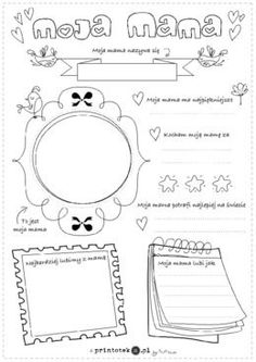 Moja mama... - Printoteka.pl Projects For Kids, Crafts For Kids, Mather Day, Pre School, Free Printables, Coloring Pages, Psychology, Bullet Journal, Classroom