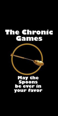 Chronic Illness - Spoon Theory.....very good way of explaining the challenge of living with chronic pain/illness...