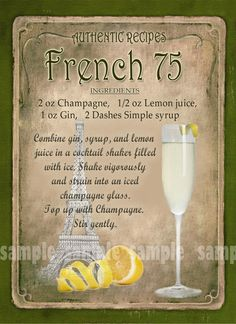 French 75 Cocktail Recipe,Cafe Pub, Man Shed,Home Decor:Metal Sign - Plaque Liquor Drinks, Wine Cocktails, Non Alcoholic Drinks, Cocktail Drinks, Cointreau Drinks, Prosecco, Beverages, French Cocktails, French 75 Cocktail