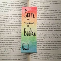 A handmade, rainbow colored watercolor bookmark. The text reads Sorry, my weekend is booked and has Creative Bookmarks, Cute Bookmarks, Paper Bookmarks, Bookmark Craft, Watercolor Bookmarks, Bookmark Ideas, Corner Bookmarks, Bookmarks For Books, Crochet Bookmarks