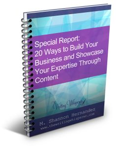 Free Special Report: How to Build Your Business and Showcase Your Expertise Through Content #content #marketing #branding