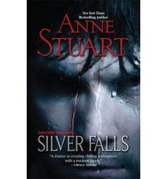 Silver Falls by Anne Stuart http://www.amazon.com/dp/1741167434/ref=cm_sw_r_pi_dp_1ugTtb16VCBVXG89