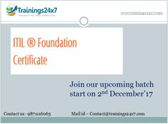 Join Our Upcoming Batch Start On 2nd Dec'17 #ITIL #Foundation #Certification #Training: