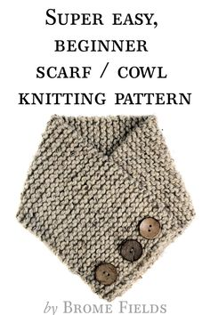 Grab the FREE TRUST : Scarf Cowl Knitting Pattern. This is a beginner knitting p. : Grab the FREE TRUST : Scarf Cowl Knitting Pattern. This is a beginner knitting pattern using one skein of a super bulky yarn with faux buttons. Beginner Knitting Patterns, Knitting For Beginners, Knit Patterns, Easy Patterns, Knitting Ideas, Beginner Knit Scarf, Easy Knitting Projects, Knitting Tutorials, Knitting Yarn