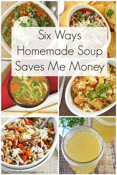 6 Ways Homemade Soup Saves Me Money