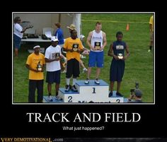 Funny Track and Field | demotivational-posters-track-and-field