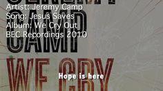 Jeremy Camp - Jesus Saves lyrics and music videos online. Jeremy Camp - Jesus Saves videos and lyrics. Praise And Worship Music, Worship The Lord, Praise Songs, Worship Songs, Jesus Saves Lyrics, Saved Lyrics, Christian Music Videos, Christian Movies, Jeremy Camp