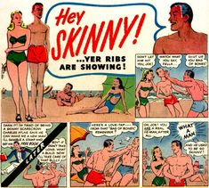 """Remember this? This """"Hey Skinny!"""" comic strip sums up the fantasy the Charles Atlas Fitness Program was selling. Vintage Advertisements, Vintage Ads, Retro Ads, Sea Monkeys, Skinny Guys, Old Magazines, Magazine Ads, Old Ads, Vintage Comics"""