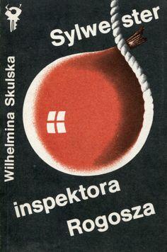 """""""Sylwester inspektora Rogosza"""" Wilhelmina Skulska Cover by Wiesław Rosocha Book series Klub Srebrnego Klucza Published by Wydawnictwo Iskry 1989"""