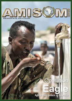 AMISOM Magazine Issue 14  Operation Eagle Eagle, Magazine, Country, Movies, Movie Posters, Rural Area, Films, Film Poster, Magazines