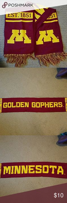 """University of Minnesota scarf Maroon and gold University of Minnesota winter scarf. Reads """"MINNESOTA"""" on one side and """"GOLDEN GOPHERS"""" on the other. In great condition, worn only once or twice. Accessories Scarves & Wraps"""