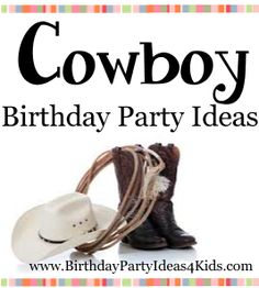 Cowboy Theme ideas for a cowboy / western birthday party. Fun ideas for cowboy theme birthday for kids party decorations, invitations, party games, food and more. Country Birthday Party, Rodeo Birthday, Cowboy Birthday Party, Cowgirl Party, Cowboy Theme, Birthday Party Themes, Western Theme, Birthday Games, Western Games