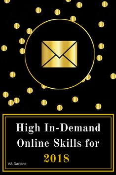 High In-Demand Skills for 2018 Virtual Assistant, Getting To Know, Online Business, Opportunity, Blog, Poster, Blogging, Billboard
